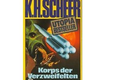 Korps der Verzweifelten - K. H. Scheer