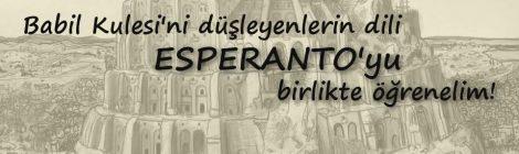Babil Kulesi'ni Düşleyenlerin Dili Esperanto