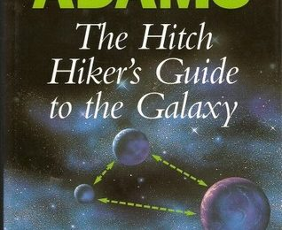 The Hitch Hiker's Guide to the Galaxy A Trilogy in Five Parts