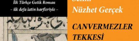 Kayıp Kitaplar Kütüphanesi ve Canvermezler Tekkesi Üzerine
